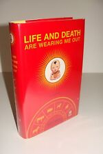 Life and Death Are Wearing Me Out by Mo Yan 1st/1st 2008 Arcade Hardcover