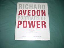 Portraits Of Power by Richard Avedon, 2008 1st ed., 1st prt.,/ PHOTOGRAPHY