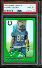2002 Topps Chrome Dwight Freeney PSA 10 Gem Mint RC 171 Graded Rookie Card Colts