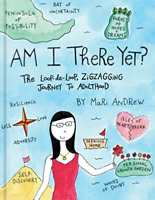 AM I THERE YET? by Mari Andrew  [Hardcover]  NEW (1524761435)