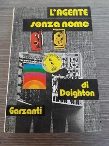 DEIGHTON - L'AGENTE SENZA NOME - Garzanti 1° edizione 1977