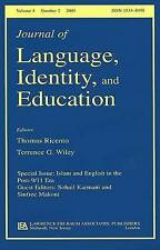 Islam and English in the Post-9/11 Era: A Special Issue of the Journal of Langua