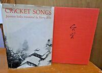 Cricket Songs---Japanese Haiku Translated By Harry Behn W/ Dust Jacket 1964