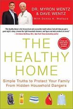 The Healthy Home: Simple Truths to Prote