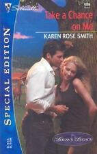 Take a Chance on Me by Karen Rose Smith (2004, Paperback)