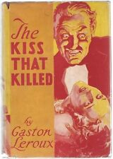 The Kiss that Killed by Gaston Leroux 1st