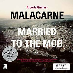 Malcarne: Married to the Mob by Roberto Saviano (Mixed media product, 2010)