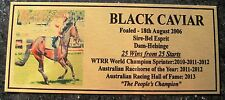 BLACK CAVIAR  World's Best Sprinter 25 Wins  25 races RETIRED UNBEATEN