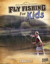Fly Fishing for Kids (Into the Great Outdoors)-ExLibrary