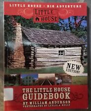 Little House Nonfiction: The Little House Guidebook by William Anderson (2007)