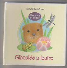 Giboulée La loutre  Maurice Pledger Les petits carrés animés