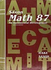 Saxon Math 87: An Incremental Development by Stephen Hake