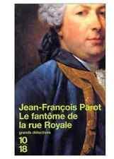 LIVRE NEUF Poche détectives 10-18 Jean-François Parot Fantôme de la rue Royale
