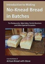 Introduction to Making No-Knead Bread in Batches (for Restaurants, Bake...