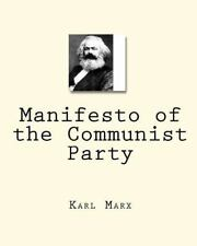 Manifesto of the Communist Party by Karl Marx (2010, Paperback)