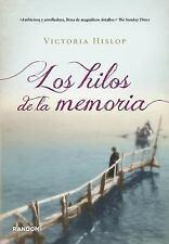 Los Hilos de la memoria Spanish Edition