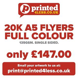 20000 A5 FLYERS SINGLE SIDED PRINTED FULL COLOUR 135GSM 130 A5 A6 LEAFLETS FLIER