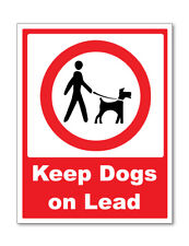 KEEP DOGS ON A LEAD SELF ADHESIVE STICKERS SAFETY SIGNS BUSINESS
