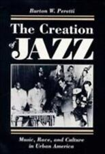 Blacks in the New World: The Creation of Jazz : Music, Race, and Culture in...