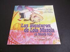 Las aventuras de Lola Mazola en Mundo Feliz Mi Libro sobre Juan 3:16 R Morgan