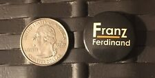Franz Ferdinand Vintage Promotional Pin Button