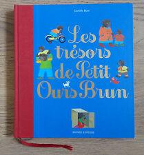 Les trésors de Petit Ours Brun, de Danièle Bour, Bayard Jeunesse - Comme neuf !