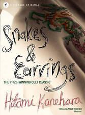 Snakes & Earrings, Good Condition Book, Kanehara, Hitomi, ISBN 9780099483670