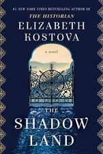 The Shadow Land by Elizabeth Kostova - NEW HARDCOVER - LOWEST PRICE ONLINE!!!!