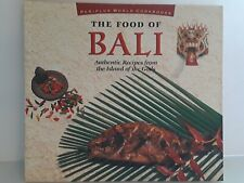 The Food of Bali Authentic Recipes from the Island of the Gods 1997 von Holzen