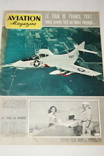 AVIATION MAGAZINE N°234- 1957- GROUPE ALSACE TOUR DE FRANCE