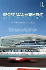 Sport Management in the Middle East : A Case Study Analysis (2013, Hardcover)