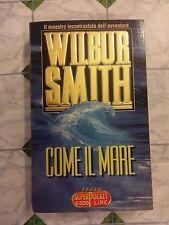 COME IL MARE - WILBUR SMITH - 1997 - EDIZIONE SUPERPOCKET -