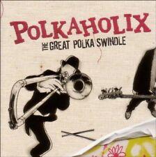 POLKAHOLIX - THE GREAT POLKA SWINDLE  CD NEUF