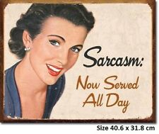 Sarcasm Now Served All Day Tin Sign 1717  Large Variety - Post Discounts
