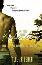 The Kadenburg Shifters: The Truth about Kadenburg by T. E. Ridener (2014,...