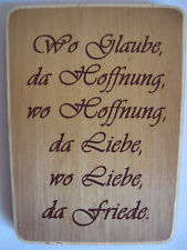 Wo Glaube, da Hoffnung,...Holz Spruchtafel, Sinnspruch Neu  Sonderpreis 615/25