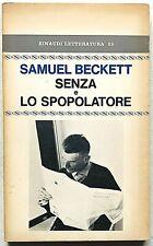 Samuel Beckett Senza e Lo spopolatore Einaudi Letteratura 1972 prima edizione