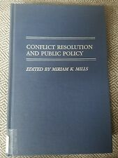 Conflict Resolution and Public Policy by Miriam K. Mills Hardcover Book English