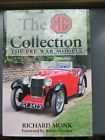 MG THE COLLECTION - THE PRE WAR MODELS by RIchard Monk Rare Book 1994 MMM