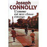Joseph Connolly et - L'amour est une chose étrange - 2007 - Broché