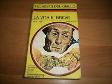 I CLASSICI DEL GIALLO MONDADORI 160 A.A.FAIR LA VITA è BREVE 13 MARZO 1973 E'OK!