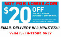 THREE 3x Lowes $20 OFF $100Coupons-INSTORE ONLY -Fast-Delivery-exp 8/7