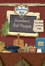 Grandma's Best Recipes (Blueberry Hill) Parragon Books Illustrated Free Ship