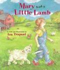 Mary Had a Little Lamb by Iza Trapani