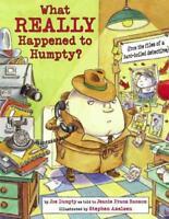 WHAT REALLY HAPPENED TO HUMPTY? - DUMPTY, JOE/ RANSOM, JEANIE FRANZ (RTL)/ AXELS