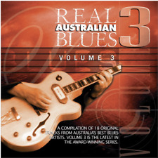 Real Australian Blues Volume Three. Brand New CD - Latest Remastered edition