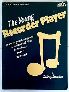 Sidney Lawton: The Young Recorder Player - Book 3 (Treble Recorder/Piano)