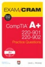 Exam Cram: CompTIA a+ 220-901 and 220-902 Practice Questions **PDF EDITION**