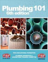 Plumbing 101, Paperback by Plumbing-Heating-Cooling-Contractors-National Asso...