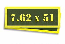 "7.62 x 51 Ammo Can Labels for Ammunition Case 3"" x 1"" stickers decals 2 PACK -AG"